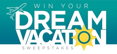 win your Dream vacation sweepstakes