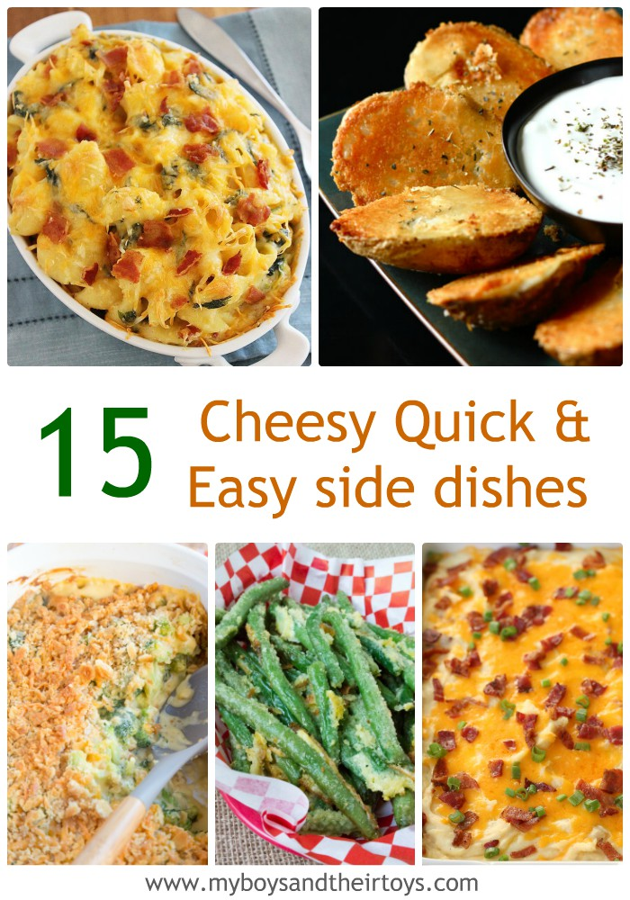 Cheesy quick and easy Side Dishes